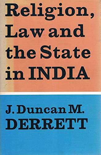 Religion, Law and the State in India (0571084788) by J D M Derrett