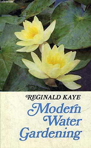 Modern Water Gardening: Reginald Kaye