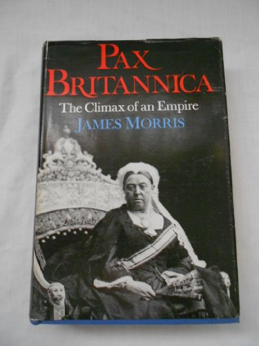 9780571085354: Pax Britannica: The Climax of an Empire