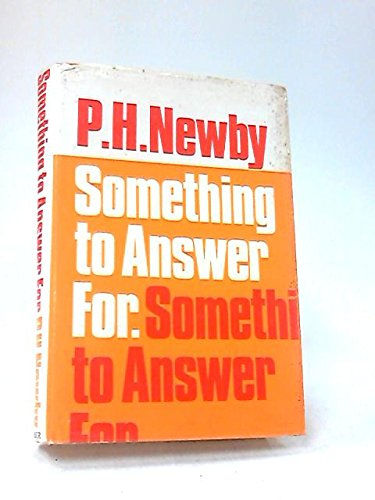 Something to Answer For.: NEWBY, P. H.