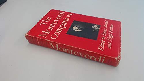 9780571085712: The Monteverdi Companion