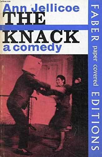 The Knack: A Comedy: Jellicoe, Ann