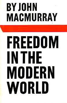 Freedom in the modern world;: MacMurray, John
