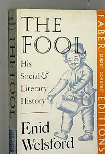 9780571086337: The fool: his social and literary history.