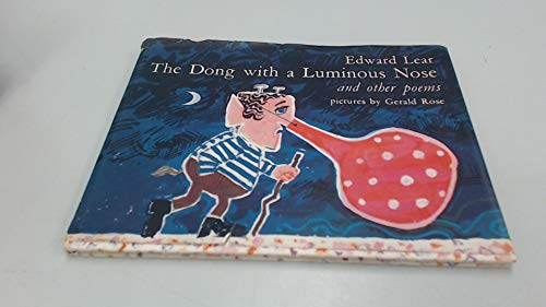 The Dong with a Luminous Nose and other poems.