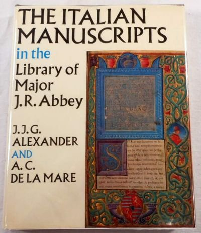 The Italian Manuscripts in the Library of Major J. R. Abbey