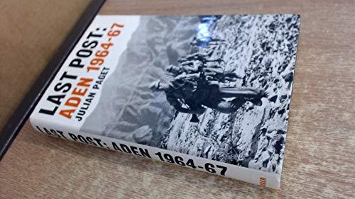 Last Post: Aden, 1964-67: Paget, Julian