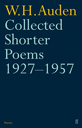 Collected Shorter Poems 1957: Auden, W H