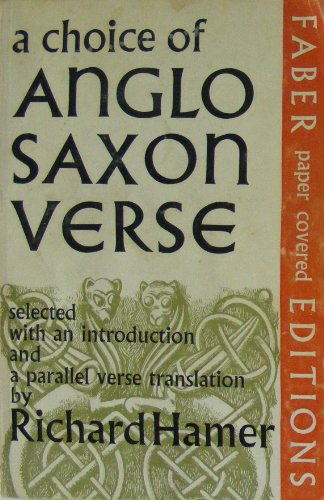 9780571087655: A Choice of Anglo-Saxon Verse: Parallel Text