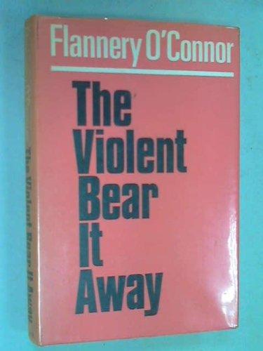 9780571087716: The Violent Bear It Away