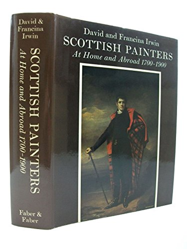 Scottish Painters at Home and Abroad 1700-1900