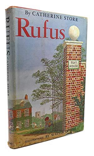 Rufus: Catherine Storr