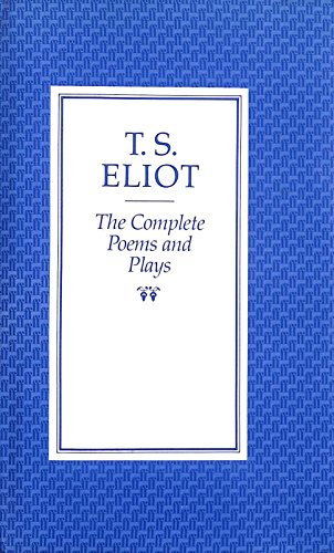 9780571088577: Complete Poems and Plays of T.S. Eliot