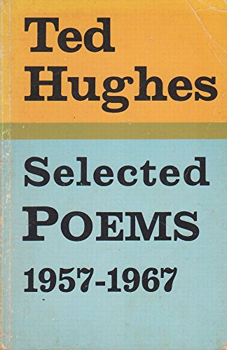 9780571089260: Selected Poems, 1957-67