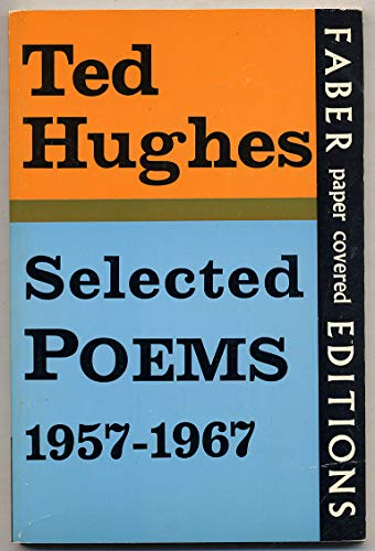 9780571089260: Selected Poems, 1957-67 (Faber paper covered editions)