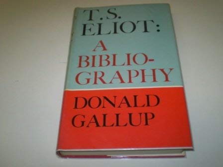 9780571089284: T.S.Eliot: A Bibliography