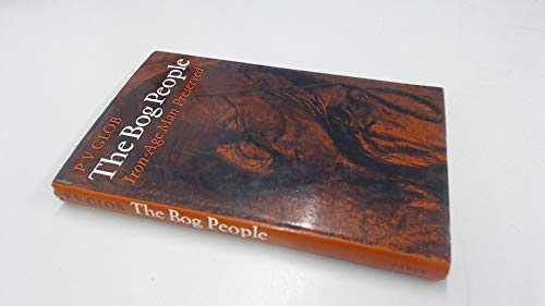 9780571089475: Bog People: Iron Age Man Preserved