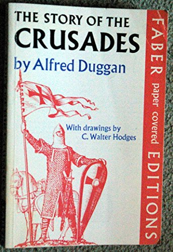 9780571089901: The Story of the Crusades