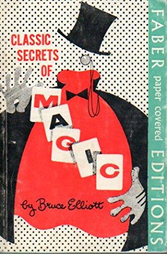 9780571090198: Classic Secrets of Magic