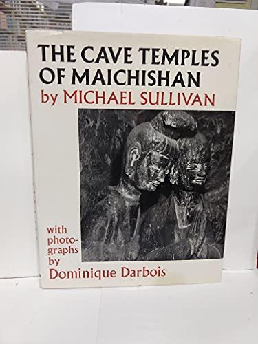 The Cave Temples of Maichishan: Sullivan, Michael