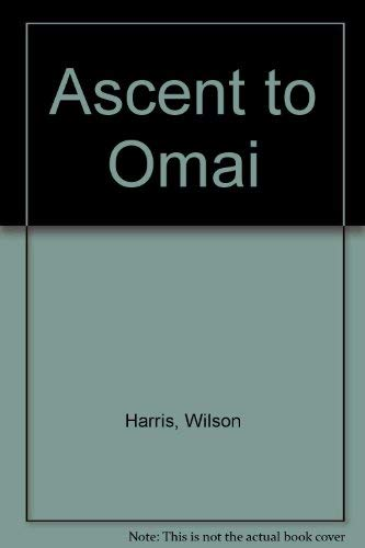 Ascent to Omai: Harris, Wilson