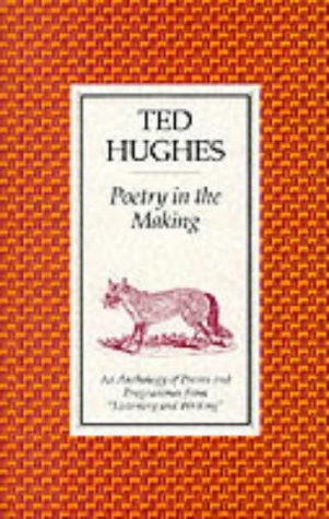 9780571090761: Poetry in the Making: An Anthology of Poems and Programmes from