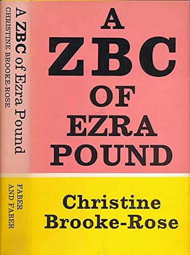 ZBC of Ezra Pound: Brooke-Rose, Christine