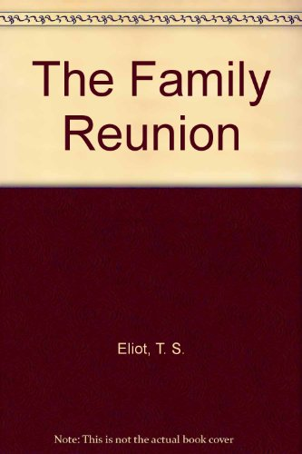 9780571091652: The Family Reunion