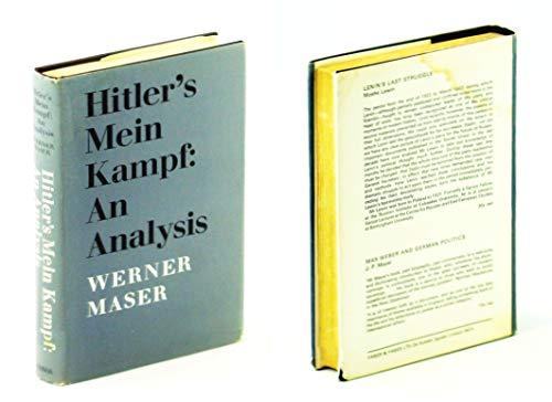 Hitler's Mein Kampf, an Analysis: Maser, Werner