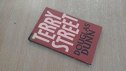 Terry Street: Douglas Dunn