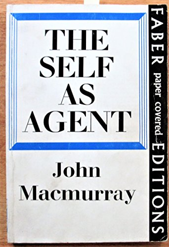 9780571092444: Self as Agent (Gifford lectures)