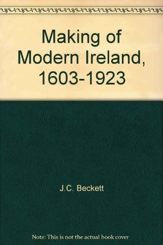 9780571092673: Making of Modern Ireland, 1603-1923