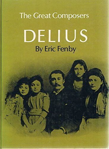 9780571092963: Delius (Great Composers)