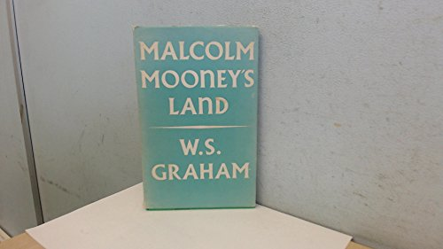 Malcolm Mooney's Land: W. S. Graham