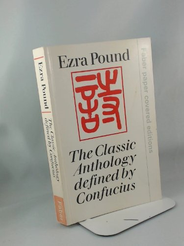 9780571093106: Classic Anthology Defined by Confucius