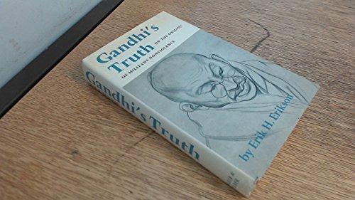 Gandhi's Truth on the Origins of Militant: Erikson E.H.