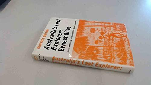 9780571093250: Australia's Last Explorer: Ernest Giles (Great Travellers)