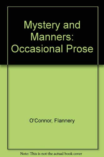 9780571093489: Mystery and Manners: Occasional Prose