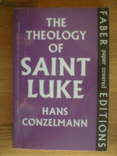 9780571093601: The Theology Of St. Luke