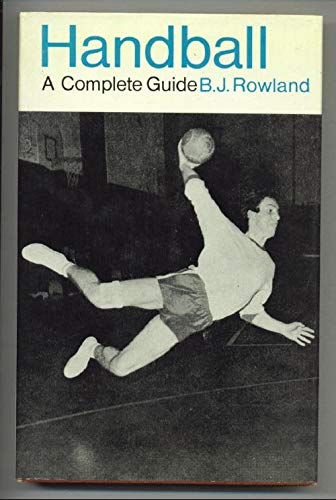9780571093731: Handball: A Complete Guide