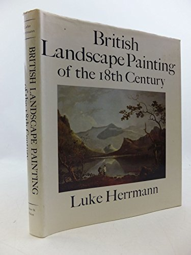 British Landscape Painting of the 18th Century: Herrmann Luke
