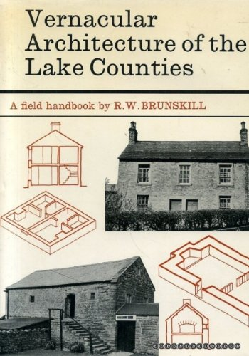 VERNACULAR ARCHITECTURE OF THE LAKE COUNTIES. A Field Handbook.
