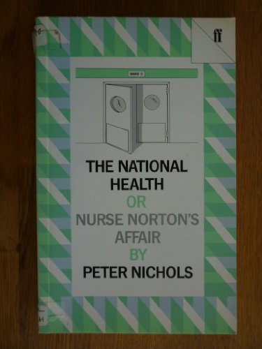 9780571094905: National Health, or Nurse Norton's Affair (Faber Plays)