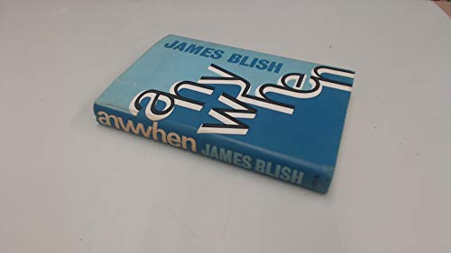 Anywhen: Blish, James