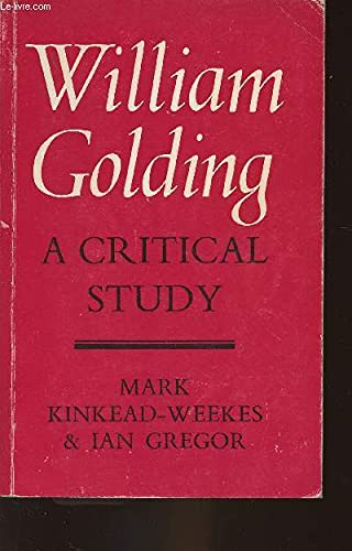 9780571095513: William Golding: A Critical Study
