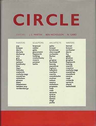 Circle: International Survey of Constructive Art: Leslie Martin, Ben Nicholson, Naum Gab
