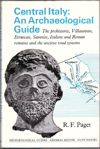 CENTRAL ITALY - an archaeological guide - the prehistoric, Villanovan, Etruscan, Samnite, Italiote ...