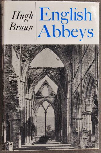 ENGLISH ABBEYS: Braun, Hugh