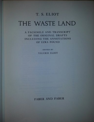 9780571096343: The Waste Land: Facsimile and Transcript of the Original Draft