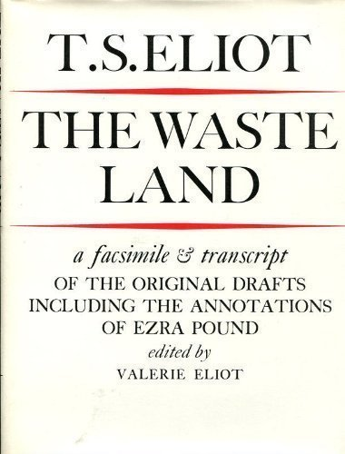 9780571096350: The Waste Land: Facsimile and Transcript of the Original Drafts